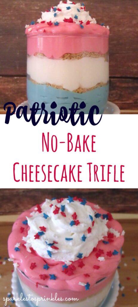 patriotic no bake cheesecake trifle pin