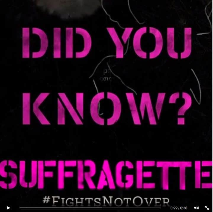 suffragette did you know