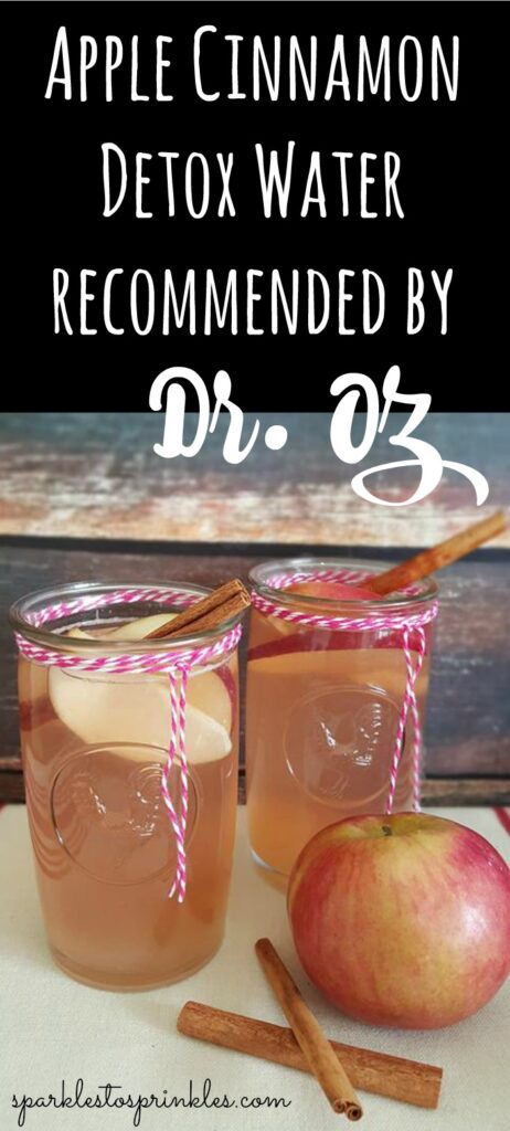 Apple Cinnamon Detox Water recommended by Dr. Oz