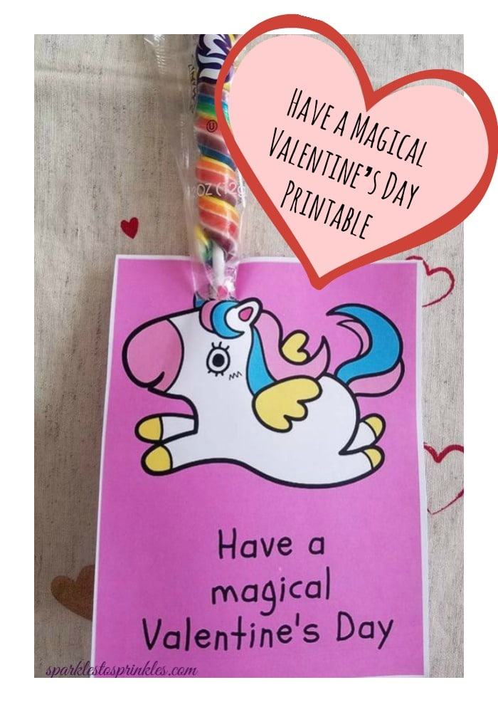 Valentine's Day: Have a Magical Valentine's Day Printable