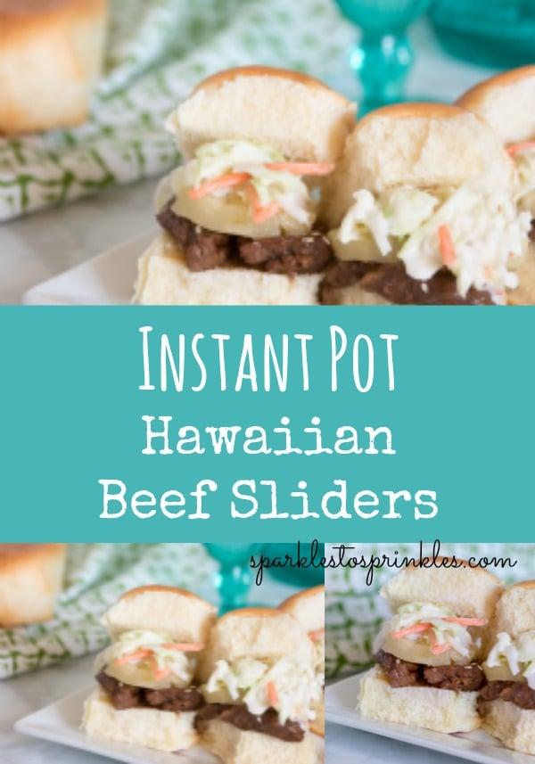 Instant Pot Hawaiian Beef Sliders