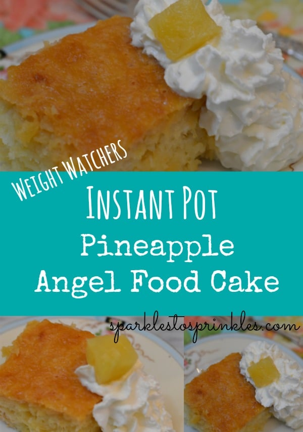Weight Watchers Instant Pot Pineapple Angel Food Cake