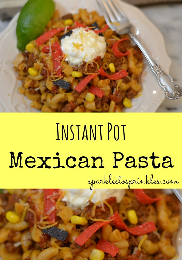 Instant Pot Mexican Pasta