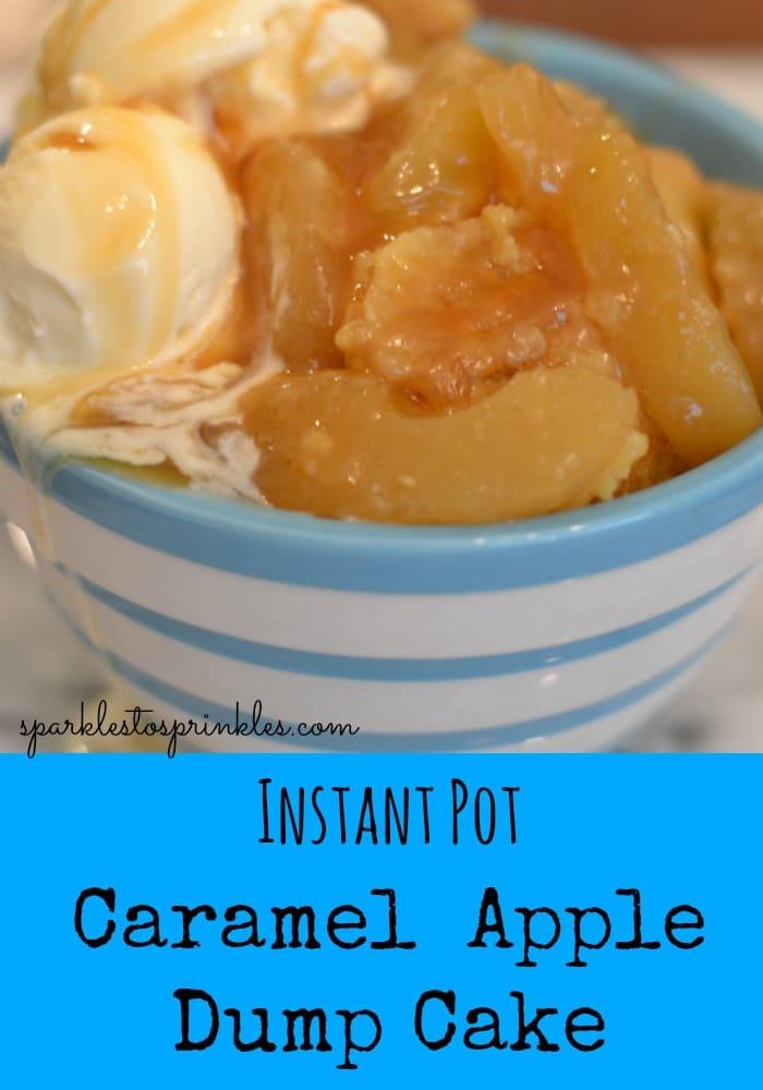 Instant Pot Caramel Apple Dump Cake