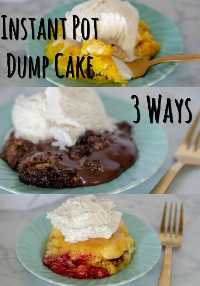 instant pot dump cake 3 ways pin
