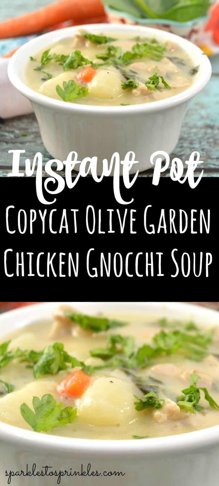 Instant Pot Copycat Olive Garden Chicken Gnocchi Soup Sparkles To Sprinkles