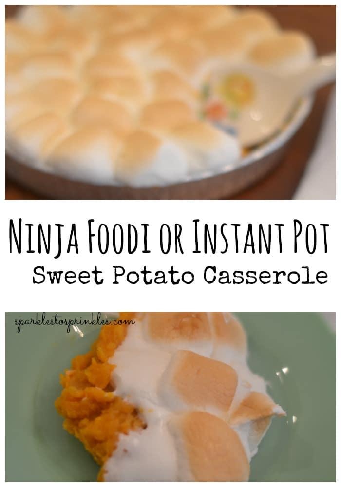 Ninja Foodi or Instant Pot Sweet Potato Casserole