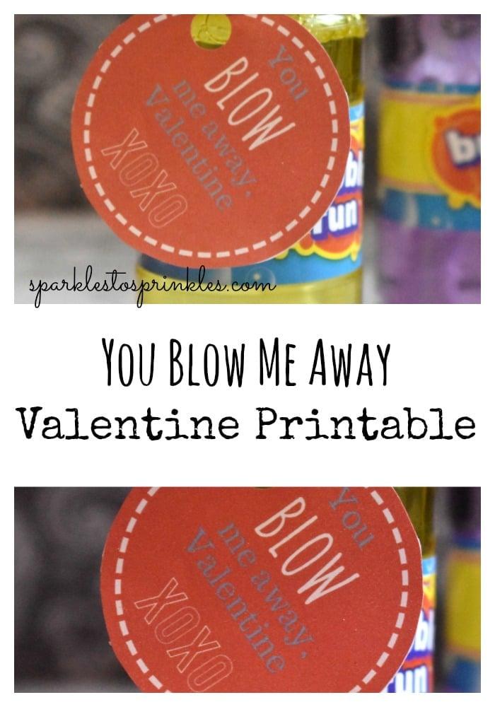 You Blow Me Away Valentine Printable