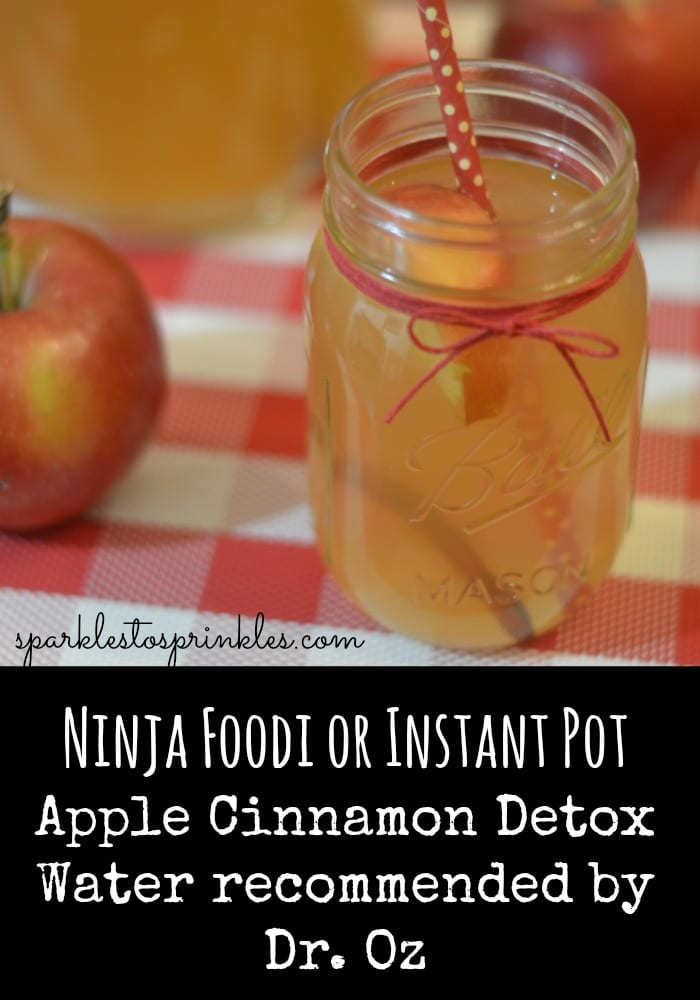 Ninja Foodi or Instant Pot Apple Cinnamon Detox Water recommended by Dr. Oz