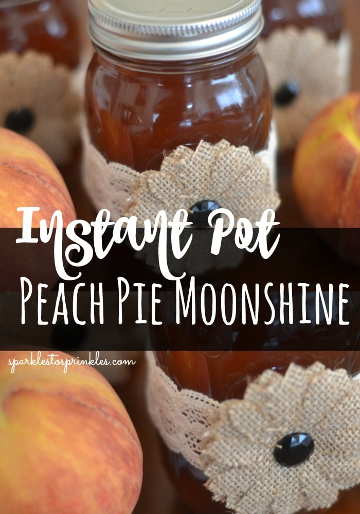 Instant Pot Peach Pie Moonshine