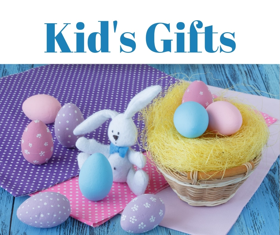 Kid's Easter Gifts