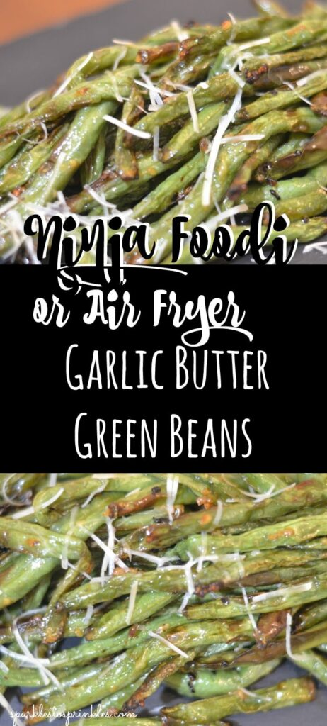 ninja foodi or air fryer garlic butter green beans pin