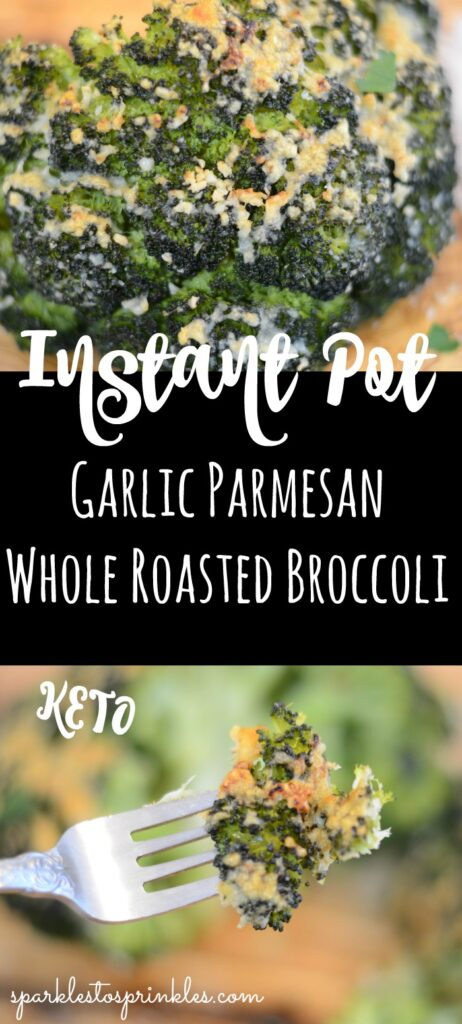 Instant Pot Garlic Parmesan Whole Roasted Broccoli