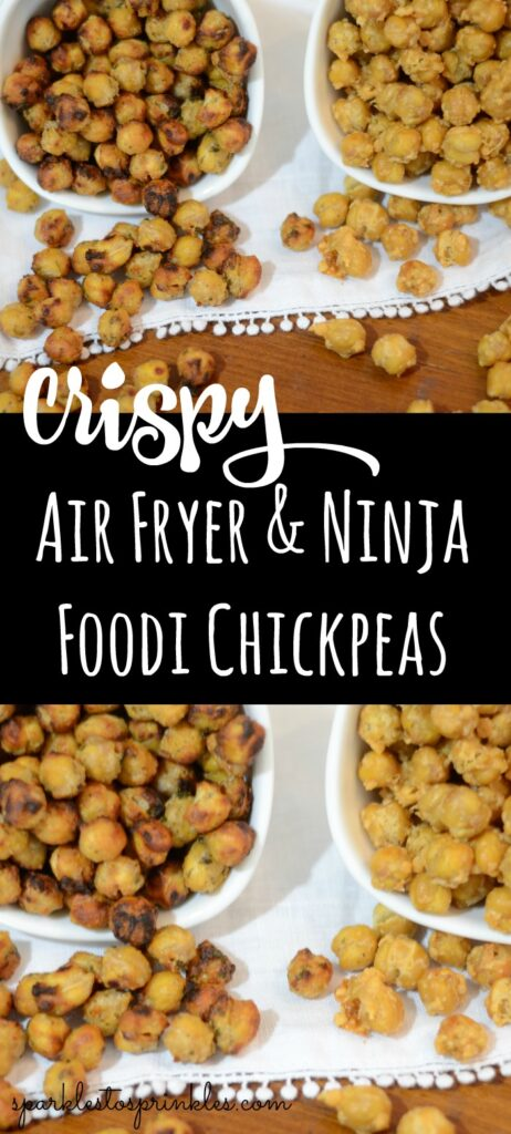 Crispy Air Fryer & Ninja Foodi Chickpeas