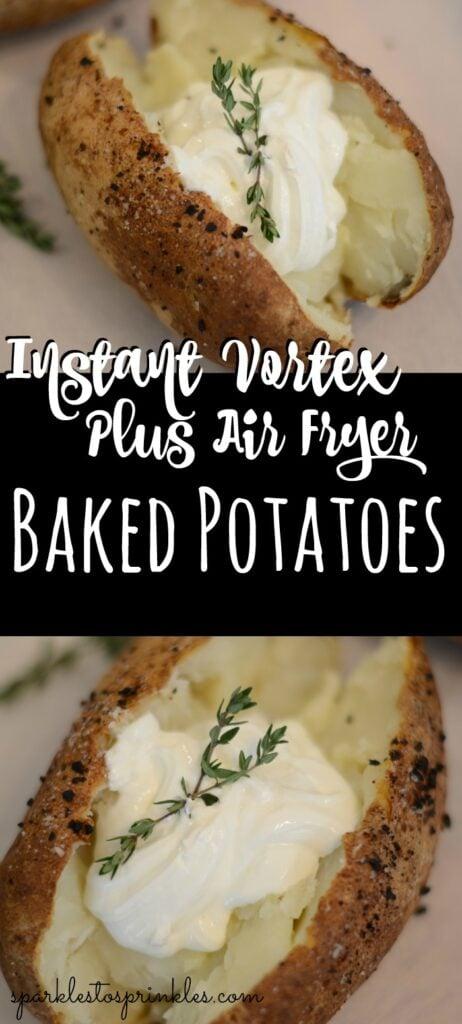 instant vortex plus air fryer baked potatoes pin