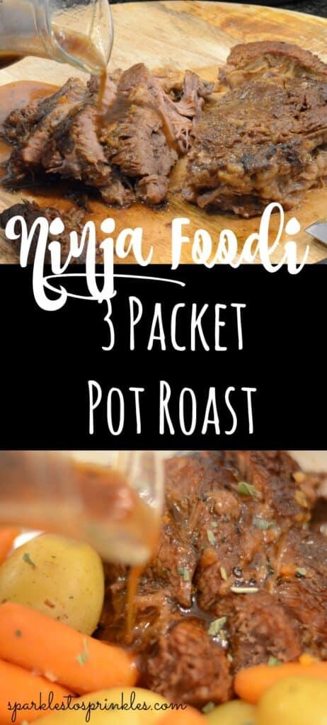 Ninja Foodi 3 Packet Pot Roast