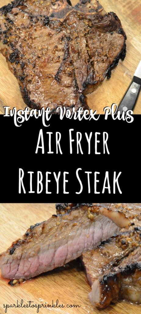 Instant Vortex Plus Air Fryer Ribeye Steak