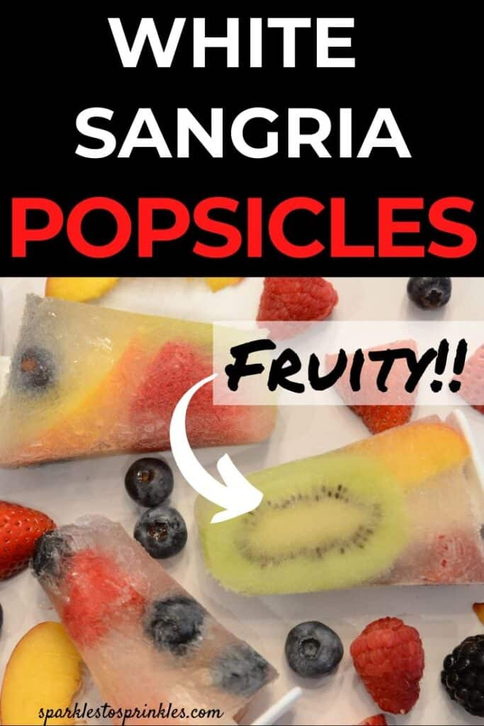white wine sangria popsicles