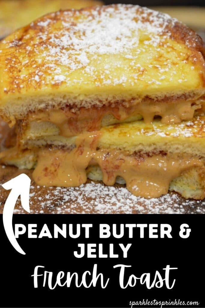 pb & jelly french toast