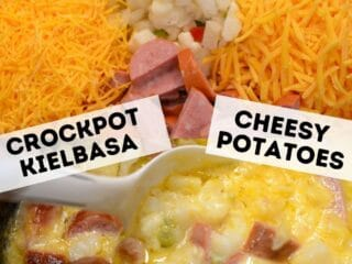 Crockpot Kielbasa Cheesy Potatoes