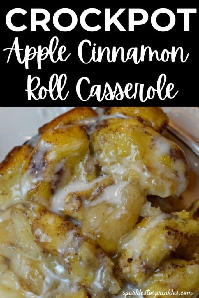 crockpot apple cinnamon roll casserole