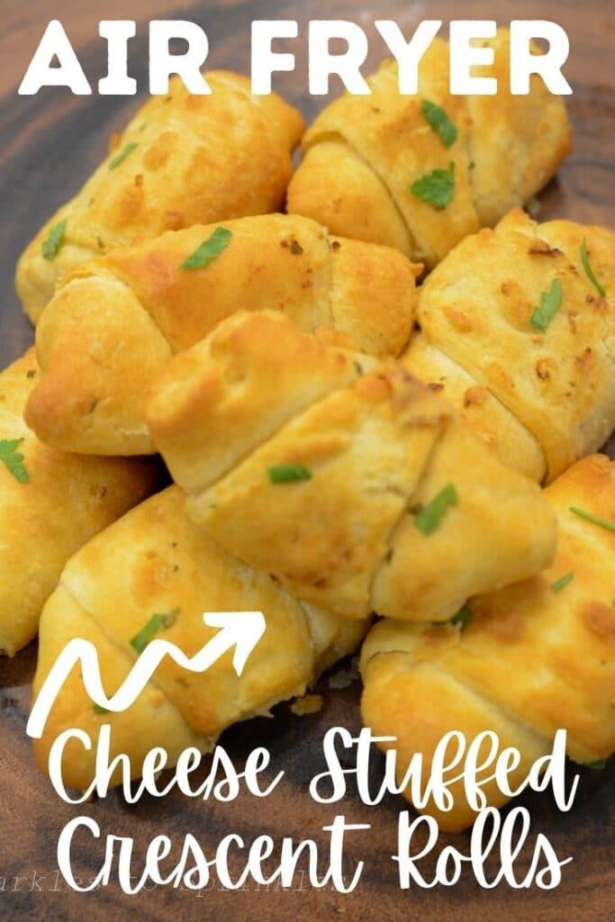 Air Fryer Cheese Stuffed Crescent Rolls