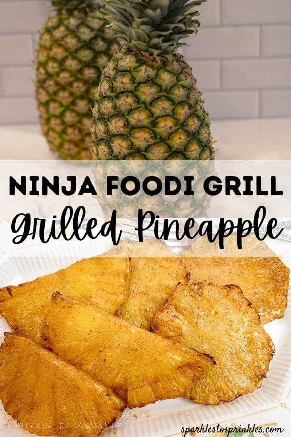 ninja foodi grill grilled pineapple