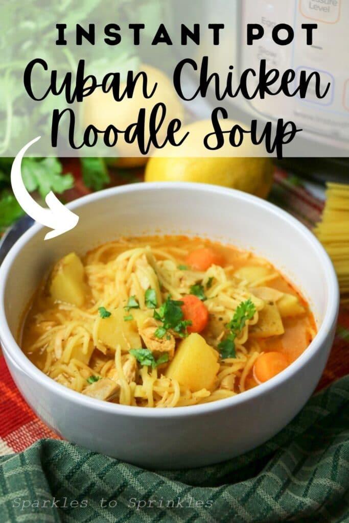 instant pot cuban chicken noodle soup